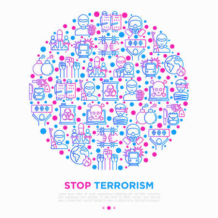 Stop terrorism concept in circle with thin line icons: terrorist, civil disorder, national army, hostage, bombs, cyber attacks, suicide, bomber, bioterrorism. Vector illustration, print media template