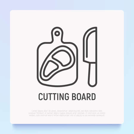 Cutting board with steak and knife thin line icon. Modern vector illustration. 矢量图像