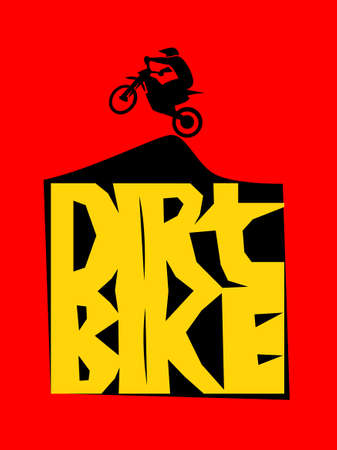 dirt bike: Motorcycle, dirt bike words. Racing Background, vector illustration Illustration