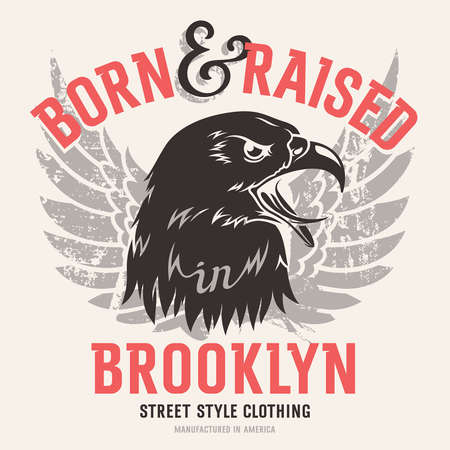 brooklyn: Lettering Born and raised in Brooklyn and American eagle head. This illustration can be used as a print on T-shirts and other clothes Illustration