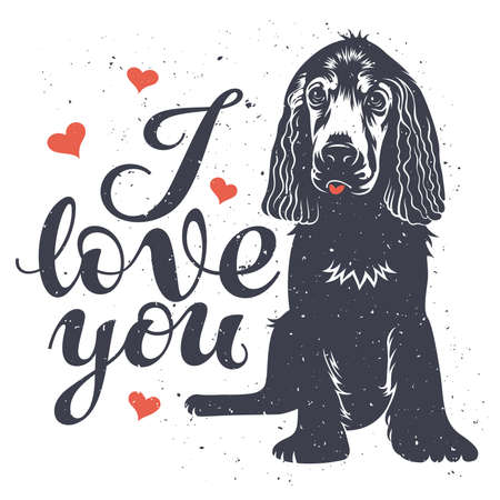 dog: Hand drawn vintage greeting card with hand lettering I love you and cute puppy doggie. Romantic vector illustration. Valentines day postcard. T-shirt print graphics