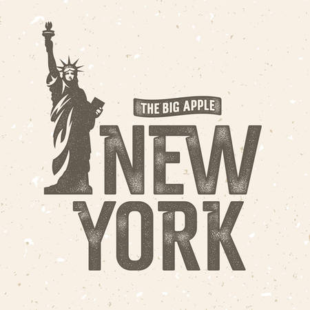 big apple: New York vintage t shirt apparel fashion print. Hand drawn  textured typographic composition. Statue of Liberty Illustration