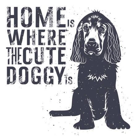 벡터 손 귀여운 강아지와 타이포그래피 포스터를 그려. 귀여운 강아지가 어디 홈입니다. 영감과 동기 부여입니다. T 셔츠 프린트 그래픽 일러스트