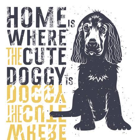 Vector Hand Typografie Plakat mit einem niedlichen Welpen Hund gezeichnet. Zuhause ist, wo ein niedlicher Hund ist. Inspiration und Motivations Illustration. T-Shirt mit Druckgrafik Vektorgrafik