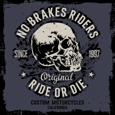 Vector hand drawn illustration with a skull. No Brakes Riders. Ride or Die. Custom motorcycles. T-shirt print graphics. Grunge background Imagens - 51328747