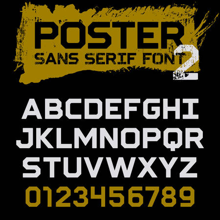 sans: Poster Geometric font  Vintage vector typeface for headlines, posters, labels and other uses  Uppercase letters and numbers on a grunge background  Sans serif