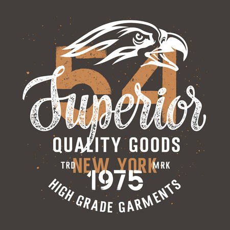 superior: Vintage typography for apparel  T-shirt graphics  Vector illustration with an Eagle head and hand-made lettering Superior quality goods