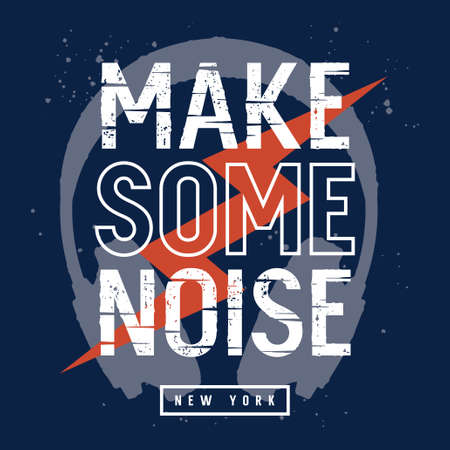 Make some noise slogan. Kids t-shirt design. Vector illustration with headphones, lightning and trendy slogan