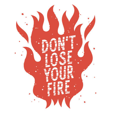 Fire flame and trendy slogan for t-shirt design 向量圖像
