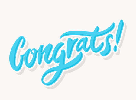 compliment: Congratulations greeting card. Hand lettering. Vector illustration. Illustration