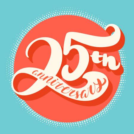 anniversaire: Vingt-cinquième carte d'anniversaire. lettrage à la main. Vector illustration tirée par la main.