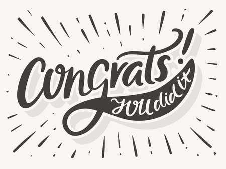 Gratulujeme. Udělal jsi to. Blahopřejeme kartu. Ruční písmo. Vektor ručně kreslenými ilustrace.