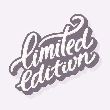 Limited edition. Hand lettering. Vector hand drawn illustration.