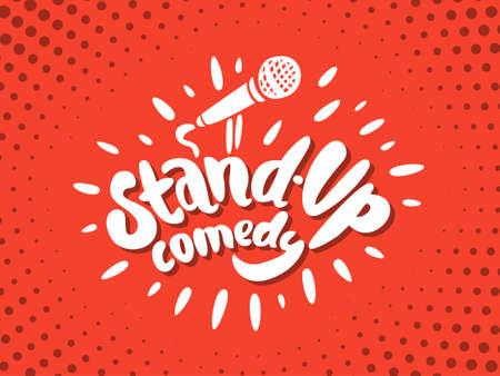 comedy show: Stand up comedy. Hand lettering. Vector hand drawn illustration.