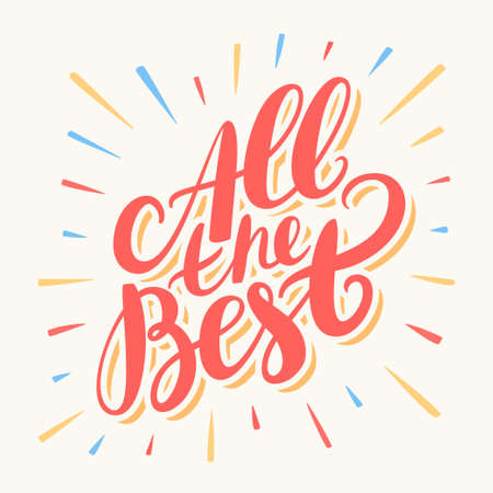 best: All the best. Greeting card. Hand lettering. Vector hand drawn illustration.