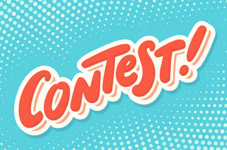 Contest banner. Hand lettering. Vector hand drawn illustration.