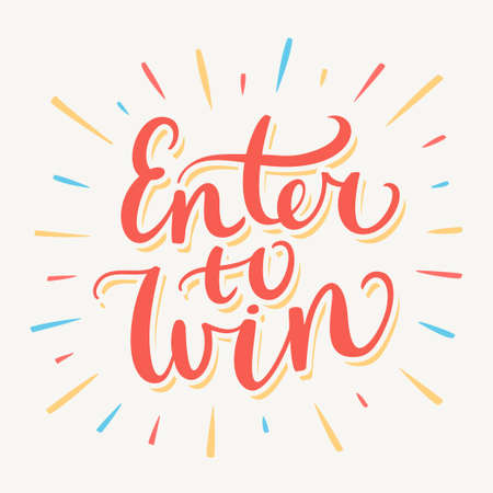 lucky: Enter to win banner. Hand lettering. Vector hand drawn illustration. Illustration