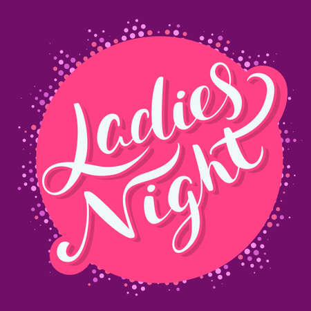 Ladies night banner. Hand lettering. Vector hand drawn illustration.