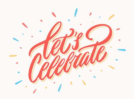 Laten we een banner vieren. Vector lettering. Vector hand getekende illustratie. Stock Illustratie