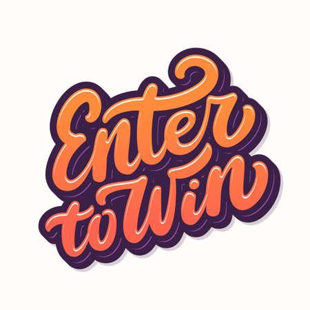 Enter to win sign. Vectores