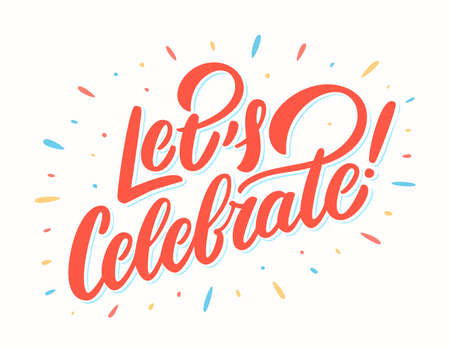Let's celebrate banner. Vector lettering. Vector hand drawn illustration. Vectores