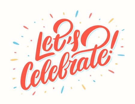 Let's celebrate banner. Vector lettering. Vector hand drawn illustration. Иллюстрация