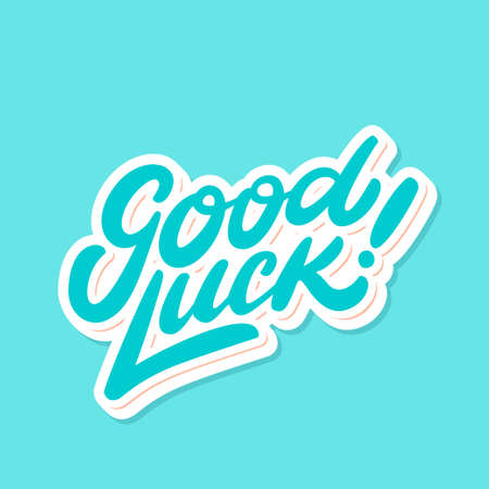 Good luck. Farewell card. Vector lettering. Illustration