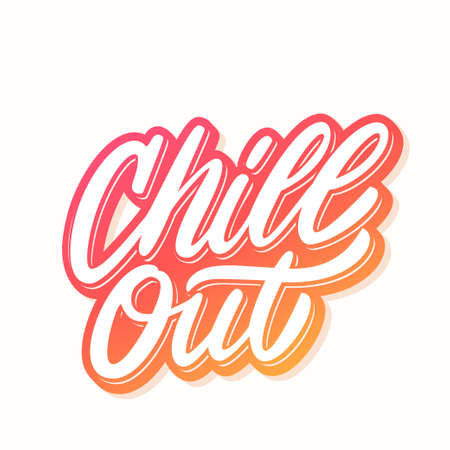 Chill out. Vector lettering. Vector hand drawn illustration. 스톡 콘텐츠 - 105672056