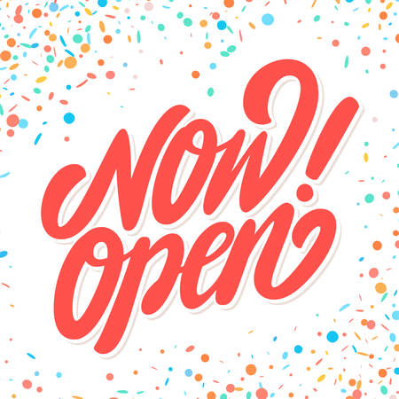 Now open sign. Vector lettering. Vector hand drawn illustration.