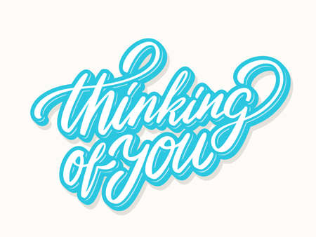 Thinking of you. Lettering. Vector hand drawn illustration. 矢量图像
