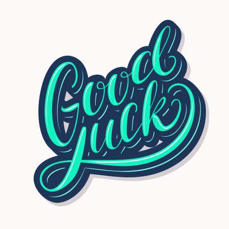 Good luck. Farewell card. Vector lettering. Vector hand drawn illustration. Vector Illustration