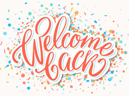 Welcome back banner. Vector lettering. Vector hand drawn illustration.