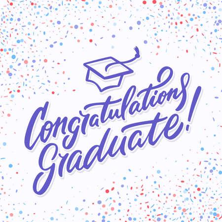 Congratulations graduate card. Hand lettering. Vector hand drawn illustration.
