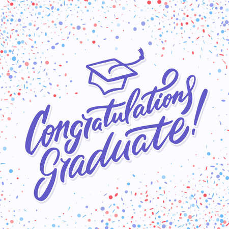 Congratulations graduate card. Hand lettering. Vector hand drawn illustration.