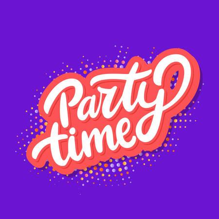 Party time banner. Vector lettering. Vector hand drawn illustration. Ilustración de vector