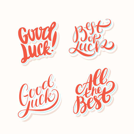 Good luck. All the best. Best of luck. Vector lettering. Vector hand drawn illustration.
