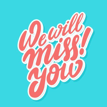 Wir werden dich vermissen. Abschiedskarte.