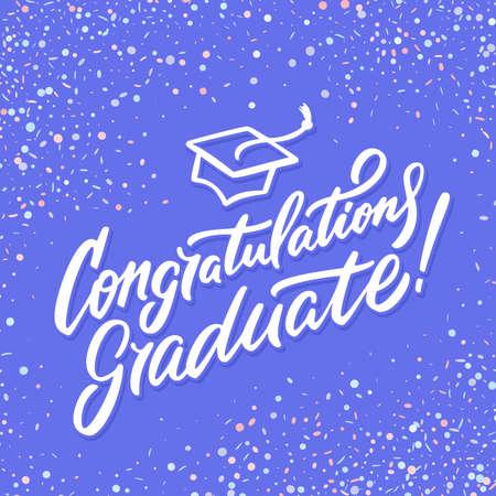 Congratulations graduate banner. Hand lettering. Vector hand drawn illustration. Illustration