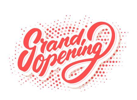 Grand opening banner. Vector lettering. Vector hand drawn illustration.