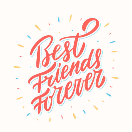 Best Friends Forever. Hand lettering.