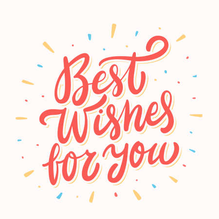 Best wishes for you. Greeting card. Vector lettering. Vector hand drawn illustration.