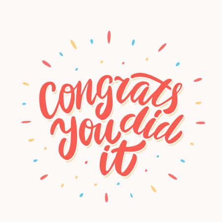Congrats. you did It. Congratulations card. Vector hand drawn illustration.