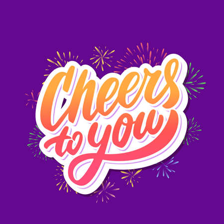 Cheers to you. Greeting card. Vector lettering. Banco de Imagens - 114855251