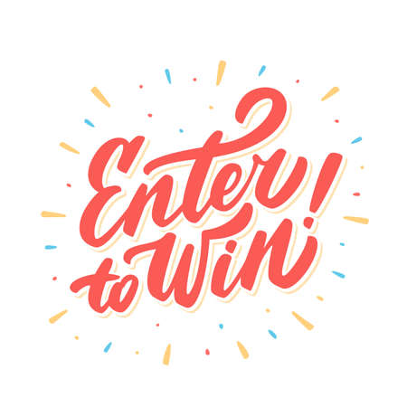 Enter to win. Hand lettering. Vector hand drawn illustration. Stock Illustratie