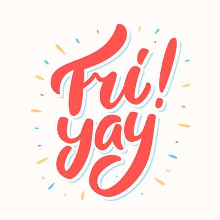 Fri yay. Happy friday. Vector lettering. Banco de Imagens - 114855256