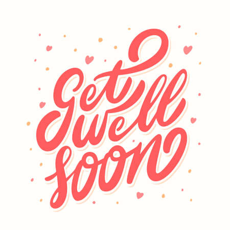 Get well soon card. Hand lettering. Vector hand drawn illustration.