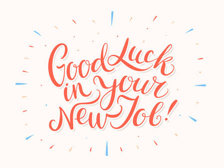 Good luck in your New Job. Vector lettering. Vector hand drawn illustration. Ilustração