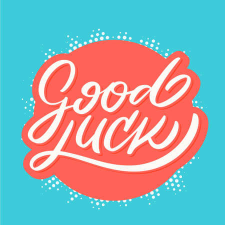 Good luck. Farewell card. Vector lettering. Vector hand drawn illustration.