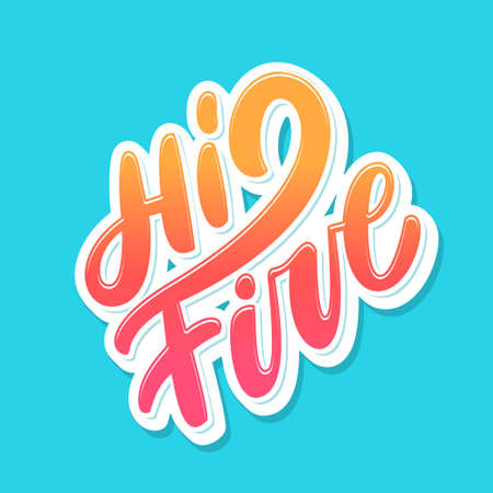 Hi five. Congratulations. Vector lettering.