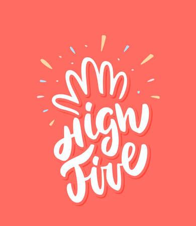 Hi five. Congratulations. Vector lettering. Vector hand drawn illustration. Standard-Bild - 126933893